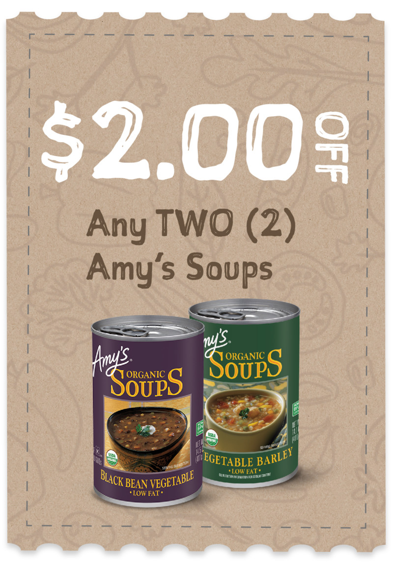 $2.00 off any TWO (2) Amy's Soups